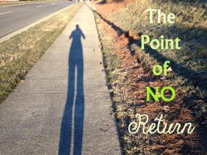 ThePointOfNoReturn